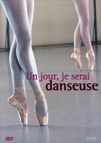Un jour, je serai danseuse